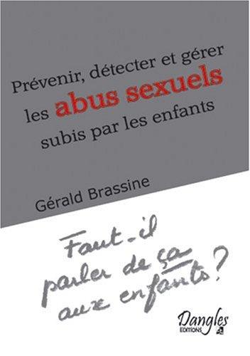 Prévenir, détecter et gérer les abus sexuels subis par les enfants