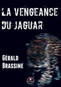 La vengeance du Jaguar de Gérald Brassine