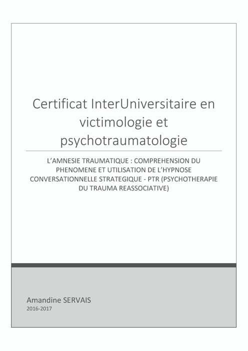 TFE de Amandine Servais : L'amnésie traumatique : compréhension du phénomène et utilisation de l'hypnose conversationnelle stratégique - PTR