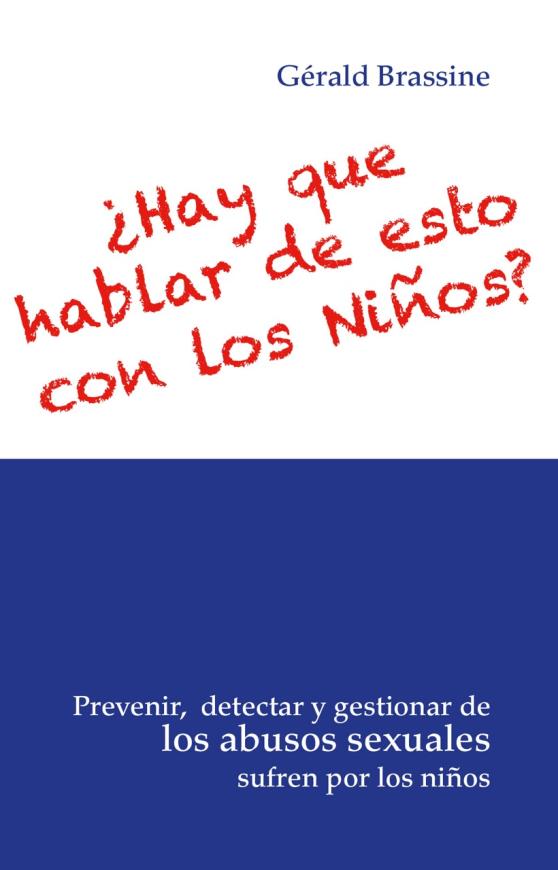 Prévenir, détecter et gérer les abus sexuels subis par les enfants ebook version espagnole